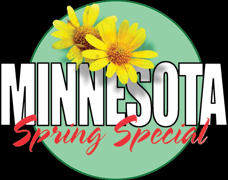 Minnesota Spring Special